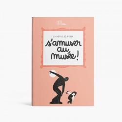 25 Astuces Pour S'amuser Musee
